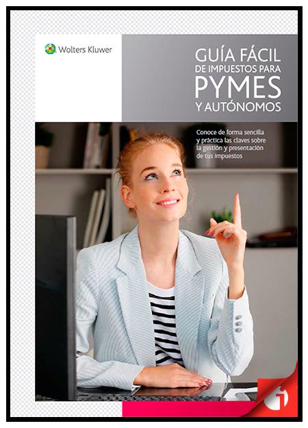 Guía fácil de impuestos para PYMES y autónomos 1